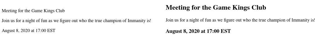 On the left, an image showing an example of poor contrast, where everything is the same size. On the right, the meeting title is the largest element, the next largest is the date and time, and the smallest are the details