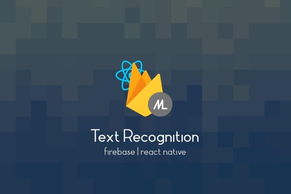 React Native Text Recognition With Firebase Hero Image