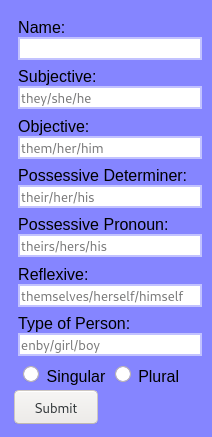 The placeholder text for the Pronoun Testing Grounds. In this instance, all of the pronouns are in the order of they/she/he