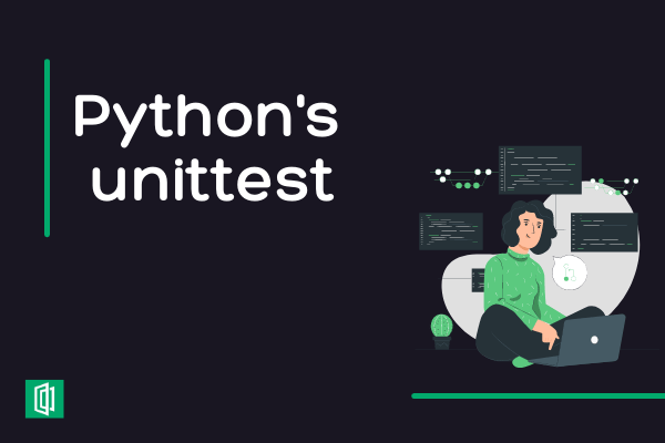 Working with Pythons Unittest